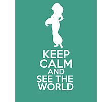 Keep Calm and See the World (Jasmine, Aladdin) Photographic Print