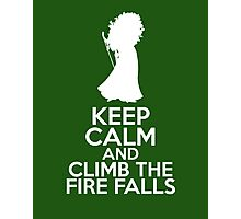 Keep Calm and Climb the Fire Falls (Merida, Brave) Photographic Print