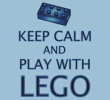 KEEP CALM AND PLAY WITH LEGO by Chillee Wilson from Customize My Minifig by ChilleeW