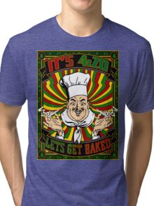 IT'S 420_Let's Get Baked Tri-blend T-Shirt
