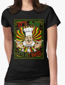 IT'S 420_Let's Get Baked Womens Fitted T-Shirt