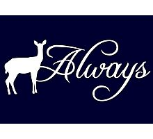 """Harry Potter inspired - """"Always""""  Photographic Print"""