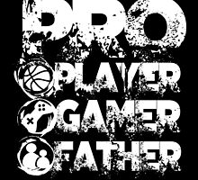 Pro player gamer father by jpmdesign