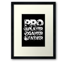 Pro player gamer father Framed Print