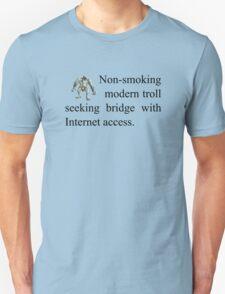 Troll seeking bridge w internet access Unisex T-Shirt