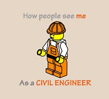 Real life as a civil engineer Unisex T-Shirt