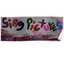 sing pictures Poster