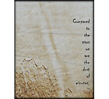 Compared to the Stars Photographic Print