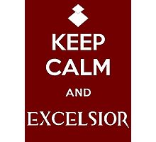 Keep Calm and Excelsior Photographic Print