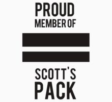 PROUD MEMBER OF SCOTT'S PACK One Piece - Short Sleeve
