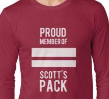 PROUD MEMBER OF SCOTT'S PACK Long Sleeve T-Shirt