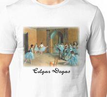 Edgar Degas - Rehearsal of the Scene Unisex T-Shirt