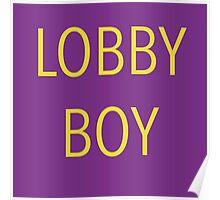 The Grand Budapest Hotel - Lobby Boy Poster