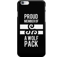 PROUD MEMBER OF A WOLF'S PACK iPhone Case/Skin