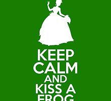 Keep Calm and Kiss a Frog (Tiana, Princess and the Frog) by graceonastring