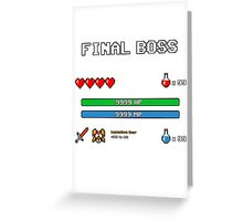 Final Boss Greeting Card