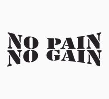 No Pain No Gain Logo by Style-O-Mat