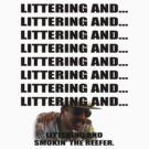 Littering And #1 by ODN Apparel