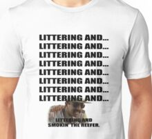 Littering And #1 Unisex T-Shirt