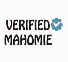 Verified Mahomie by smentcreations
