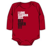 I Love Eleanor Jest. Get Over It! One Piece - Long Sleeve