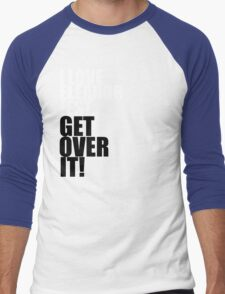 I Love Eleanor Jest. Get Over It! Men's Baseball ¾ T-Shirt