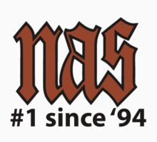 Nas - #1 since '94 by twoorthreeor
