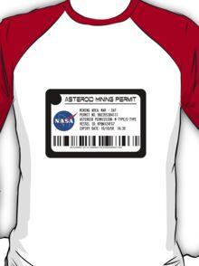 Asteroid Mining Permit T-Shirt
