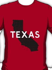 Texas! Wait... T-Shirt