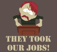 South Park They Took Our Jobs by moserandy
