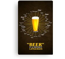 """Beer"" in 45 different languages Canvas Print"