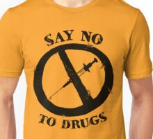 Say No To Drugs Unisex T-Shirt