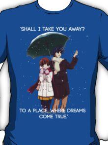 Shall I take you away? - Nagisa (Clannad) T-Shirt