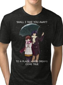 Shall I take you away? - Nagisa (Clannad) Tri-blend T-Shirt