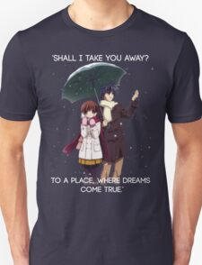 Shall I take you away? - Nagisa (Clannad) T-Shirt