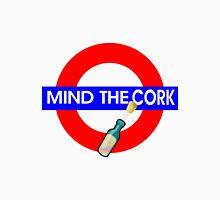 Mind the Cork Unisex T-Shirt