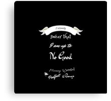 I Solemnly Swear That I'm Up to No Good- Black Canvas Print