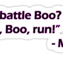Minsc - See battle Boo? Sticker