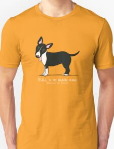 Miniature Bull Terrier: My Middle Name (D) Unisex T-Shirt