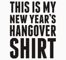 This Is My New Year's Hangover Shirt by Look Human