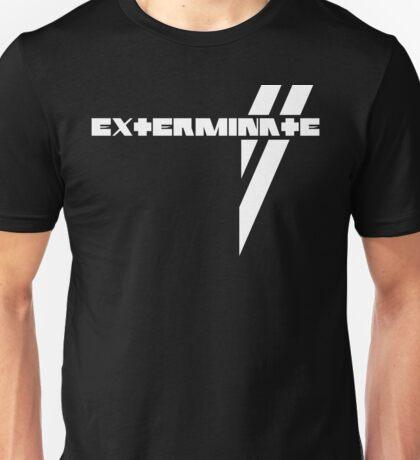 Du Hast Exterminated Unisex T-Shirt