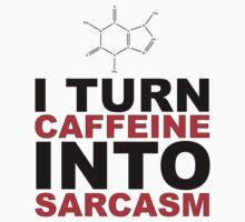 Caffeine is my Super Power by Everwind