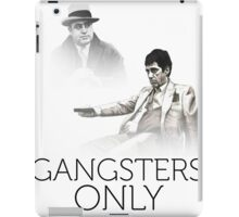 gangsters only iPad Case/Skin