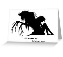 Where my demons hide Greeting Card