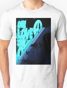 One love... T-Shirt