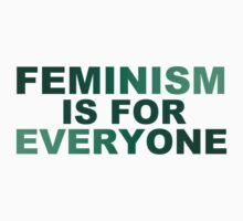 Feminism is for everyone (for light color shirts) by brightnote