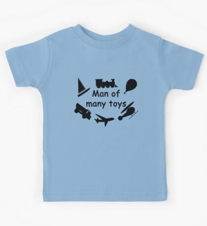 Man of many toys Kids Tee