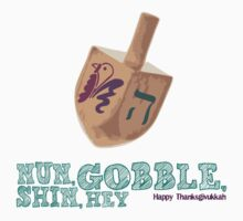 Shin, Gobble, Nun, Hey! by ssddesigns