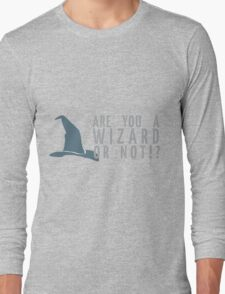 Oh-- yes. Yes, I am. Long Sleeve T-Shirt