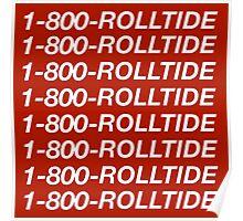 1-800-ROLLTIDE – University of Alabama Hotline Bling Poster